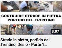 video - strade in pietra porfido del Trentino